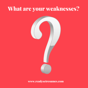 What are your weaknesses job interview question